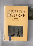 Didier Vitrac. Investir En Bourse. - Economie