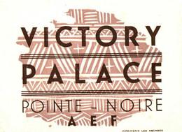 VICTORY PALACE . POINTE NOIRE . A.E.F - Etiquettes D'hotels