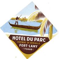 HOTEL DU PARC . FORT LAMY . TCHAD - Etiquettes D'hotels