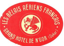 GRAND HOTEL DE N'GOR . RELAIS AERIENS FRANCAIS - Etiquettes D'hotels