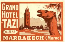 GRAND HOTEL TAZI . MARRAKECH . MAROC - Etiquettes D'hotels