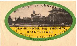 GRAND HOTEL DES THERMES . ANTSIRABE . MADAGASCAR - Etiquettes D'hotels