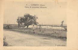 CORBENY (02)  CAMP DE PRISONNIERS ALLEMANDS - Unclassified