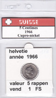 BB ) Pièces Suisse De 5 Rappen  1966    Voir Descriptions - Schweiz