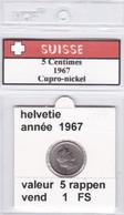 BB ) Pièces Suisse De 5 Rappen  1967    Voir Descriptions - Schweiz