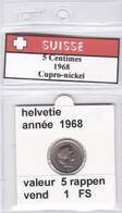 BB ) Pièces Suisse De 5 Rappen  1968    Voir Descriptions - Schweiz