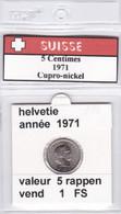 BB ) Pièces Suisse De 5 Rappen  1971    Voir Descriptions - Schweiz