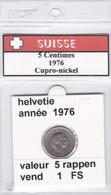 BB ) Pièces Suisse De 5 Rappen  1976    Voir Descriptions - Schweiz