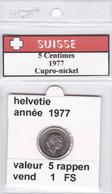 BB ) Pièces Suisse De 5 Rappen  1977    Voir Descriptions - Schweiz