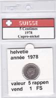BB ) Pièces Suisse De 5 Rappen  1978    Voir Descriptions - Schweiz