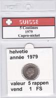 BB ) Pièces Suisse De 5 Rappen  1979    Voir Descriptions - Schweiz