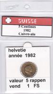 BB ) Pièces Suisse De 5 Rappen  1982    Voir Descriptions - Schweiz