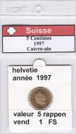 BB ) Pièces Suisse De 5 Rappen  1997    Voir Descriptions - Schweiz