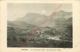 38.  GRESSE .  Le Veymont . Le Bas De La Ville . - Sonstige Gemeinden