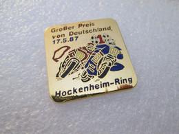 TOP  PIN'S     MOTO  GRAND PRIX VON DEUTSCHLAND  1987   HOCKENHEIM RING      Email Grand Feu - Moto