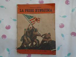 """De Richard.e. Mawson """""""" La Prise D'iwojima """""""" Par L'armée Américaine Sur Le Japon , 19 Février Au 26 Mars 1945 - War 1939-45"""