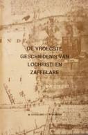 (LOCHRISTI) De Vroegste Geschiedenis Van Lochristi En Zaffelare. - Lochristi
