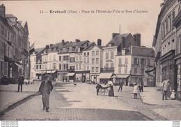 D60  BRETEUIL  Place De L'Hôtel De Ville Et Rue D'Amiens - Breteuil