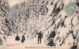Pontarlier Sur La Route Des Entreportes Douaniers Suisses Dans La Neige écrite  Le 19/8/1906 - Pontarlier