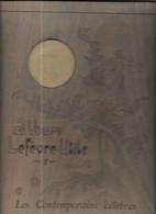 AR24 - ALBUM BISCUITERIE LEFEVRE UTILE - LES CONTEMPORAINS CELEBRES - COUVERTURE BOIS - 26 X 33 CM - Autres