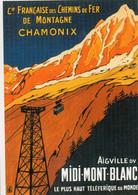 CHAMONIX-Compagnie Française Des Chemins De Fer De Montagne-Aiguille Du Midi Mont Blanc-Le Plus Haut Téléférique Du Mond - Chamonix-Mont-Blanc