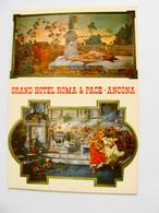 GRAND' HOTEL  ROMA E PACE  ANCONA   NON  VIAGGIATA CONDIZIONI FOTO - Hotels & Restaurants