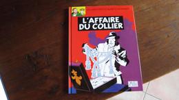 BLAKE ET MORTIMER PETIT FORMAT L AFFAIRE DU COLLIER  PUBLICITAIRE ESSO  JACOBS - Blake Et Mortimer