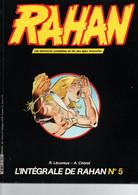 BD RAHAN L'intégrale N°5 (variété Avec 2 Bons D'abonnement Au Lieu D'un Seul) - Rahan