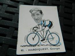 CYCLISME:CHROMO DES ANNEES 40/50 GEANTS DE LA ROUTE-DE HARDIQUEST GEORGES BELGIQUE BLEU -BELGIAN CHEWING GUM ANTERPEN - Ciclismo