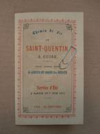 1er Indicateur CHEMIN De FER SAINT-QUENTIN-GUISE 1874 (Itancourt.Mézières.Séry-les-Mézières.Ribemont.Origny-Ste-Benoite) - Europa
