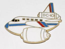 """Pin's Aéronautique """"DC-10"""" - Aerei"""