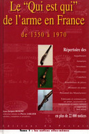 QUI EST QUI DE L ARME EN FRANCE REPERTOIRE DE 1350 A 1970   PAR BUIGNE - Frans