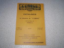 Catalogue 1930 De La Librairie De L'Usine à Paris 40 Pages Avec Bon De Commande - Unclassified