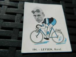 CYCLISME :CHROMO DES ANNEES 40/50 GEANTS DE  LA ROUTE DE LEYSEN KAREL  BELGIQUE BELGIAN CHEWING GUM ANTWERPEN - Cycling