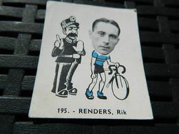 CYCLISME :CHROMO DES ANNEES 40/50 GEANTS DE  LA ROUTE DE RENDERS RIK  BELGIQUE BELGIAN CHEWING GUM ANTWERPEN - Cycling