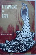 REVUE L'ESPAGNE EN FÊTE UN FILM DE MERRY OTTIN - Other