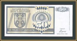Bosnia And Herzegovina 50 Dinars 1992 P-134 (134a) UNC - Bosnia Erzegovina