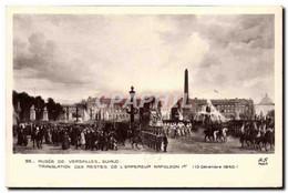 CPA Napoleon 1er Musee De Versailles Guiaud Transalation Des Restes De L&#39empereur - Geschichte