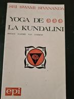 Yoga De La Kundalini Sri Swami Sivananda+++BE+++ LIVRAISON GRATUITE+++ - Unclassified