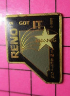 320Pin's Pins / Beau Et Rare / THEME : VILLES / USA RENO'S GOT IT NEVADA - Città