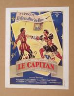 Affiche - Affichette - Poster Le Capitan, Chevalier Du Roy, 2ème époque - Pierre Renoir, Claude Génia De Robert Vernay - Posters