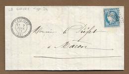 LA  GUICHE  : 1872 : GC 4895  + Cachet à Date Type 24 :  ( Saône Et Loire ) : - 1849-1876: Periodo Clásico