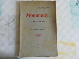 MONTMEDY MEUSE SOUVENIR AUX MORTS DE BRANDEVILLE 1er AOUTE - 29 AOUT 1914 PAR LE CAPITAINE JULLIAC - War 1914-18