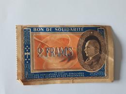 Ancien Bon De Solidarité Pétain De 2 Francs Au Profit Des Populations Civiles éprouvées Par La Guerre ... Lot400 . - Bons & Nécessité