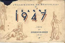 LIVRET CLASSE 1947 VILLEFRANCHE SUR SAONE (69) 26 Janvier 1947 -  Photos  Conscrits  , Programme Manifestation , Chants - Programma's