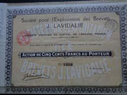 FRANCE - STE POUR L'EXPLOITATION DES BREVETS J. LAVIDALIE - ACTION 500 FRS - PARIS 1924 - VOIR DETAIL - Ohne Zuordnung