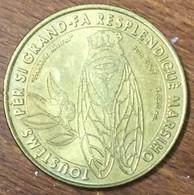 13 MARSEILLE CIGALE FREDERIC MISTRAL MDP 2007 MÉDAILLE SOUVENIR MONNAIE DE PARIS JETON TOURISTIQUE MEDALS COINS TOKENS - 2007