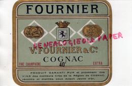 16- COGNAC - ETIQUETTE V. FOURNIER - FINE CHAMPAGNE EXTRA - Non Classés