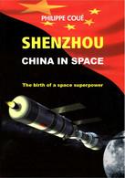 Shenzhou, China In Space ( Espace Chine Astronautique Satellites Taikonautes) - Astronomy