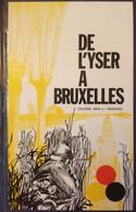(1918) De L'Yser à Bruxelles. Offensive Libératrice De L'armée Belge. - War 1914-18